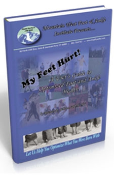 My Feet Hurt! A Users Guide To Optimized Foot & Ankle Health