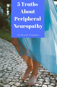 The 5 Truths You Must Know About Peripheral Neuropathy